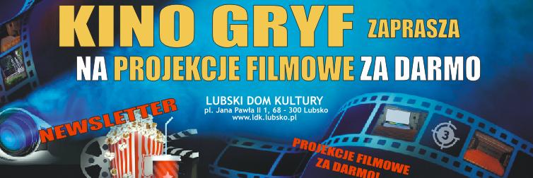Ilustracja do informacji: KINO GRYF W LUBSKIM DOMU KULTURY ZAPRASZA NA PROJEKCJE FILMOWE ZA DARMO ! Bajki, filmy przygodowe, komedie, horrory, filmy akcji i wiele innych...
