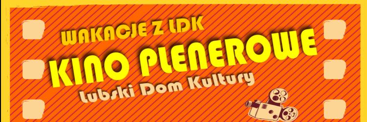 Ilustracja do informacji: Kino plenerowe - LDK