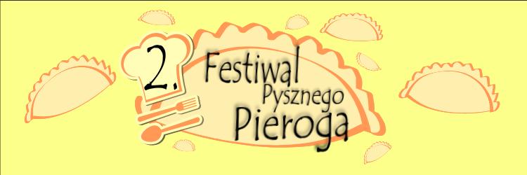 Ilustracja do informacji: Festiwal Pysznego Pieroga
